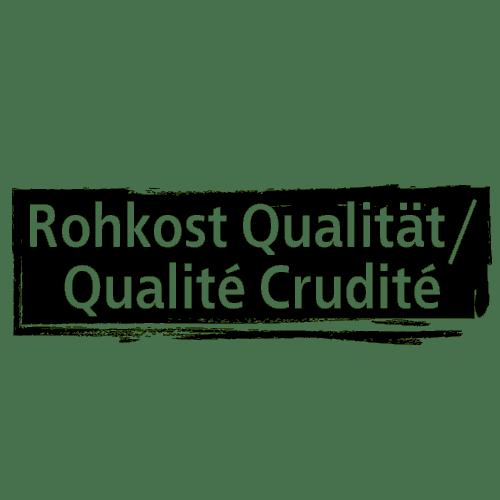 Rohkost Qualität